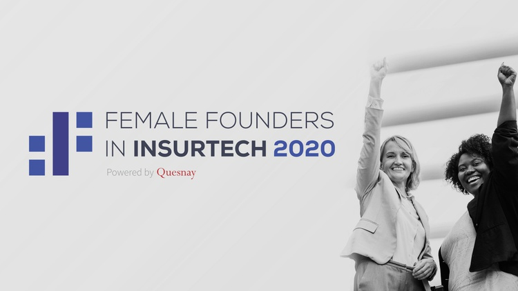 Quesnay's Female Founders in InsurTech 2020