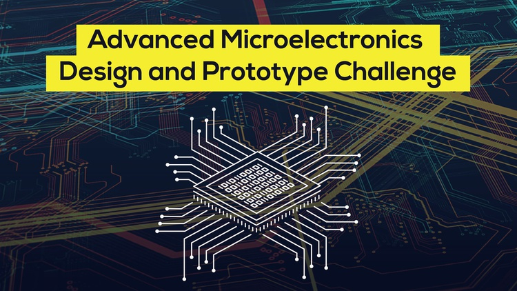 Advanced Microelectronics Design and Prototype Challenge