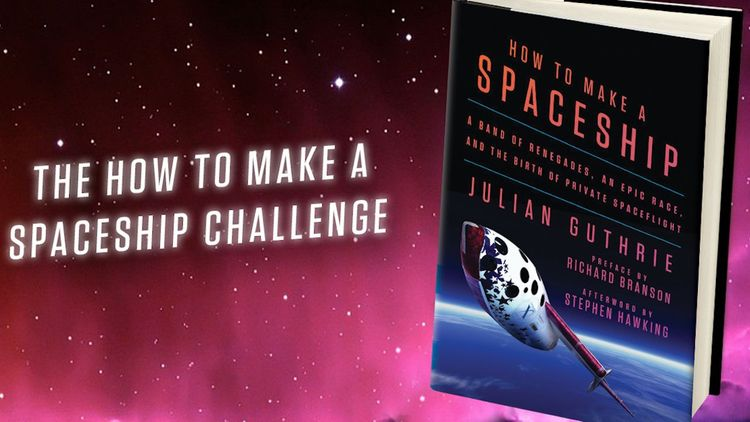 The How to Make a Spaceship Challenge