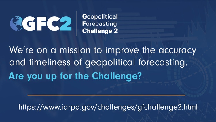 Geopolitical Forecasting [GF] Challenge 2