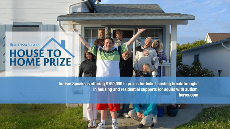 Autism Speaks House to Home Prize