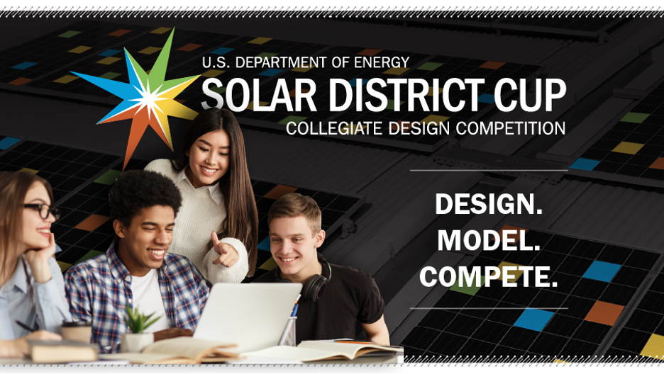 Image reminder to register for the U.S. Department of Energy Solar District Cup Collegiate Design Competition by Sept. 29.